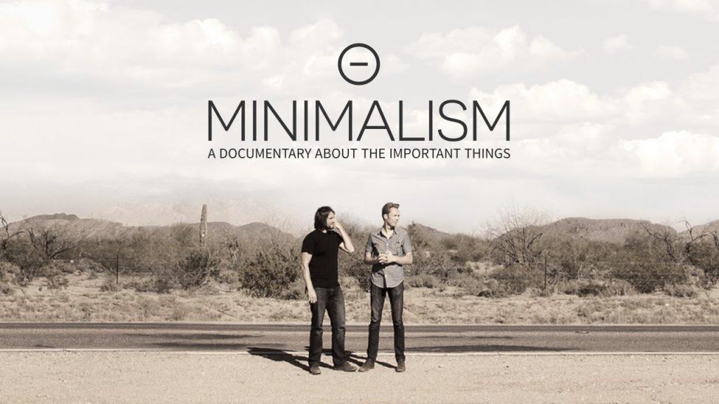 O documentário sobre minimalismo no Netflix tem sido o ponta-pé inicial de muitos minimalistas. E na minha visão, faz muito sentido, porque ele representa bem este estilo de vida.